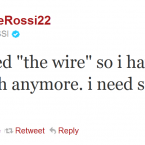 Giuseppe Rossi is not the first person to suffer from Wire withdrawl symptoms.