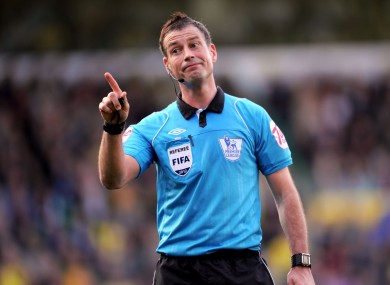 Mark Clattenburg: withdrawn from the weekend roster.
