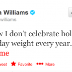 Williams' tweets are wonderfully random but never less than entertaining.