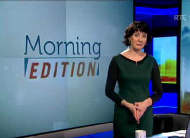 RTÉ's 'Morning Edition', fronted by Keelin Shanley, broadcasts on both RTÉ One and RTÉ News Now.